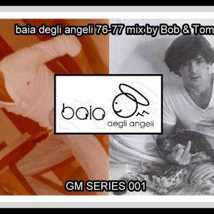 BAIA DEGLI ANGELI MIX BY BOB E TOM 1976