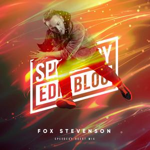 Fox Stevenson – Speeeedy EDM Blog Exclusive Guest Mix