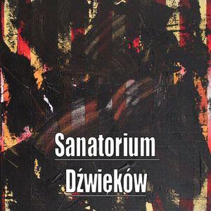Sanatorium Dźwięków #19 19.10.2015