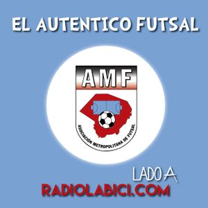 El Auténtico Futsal 28 - 03 - 16 en Radio LaBici