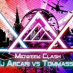 Midweek Madness Vs Clash Of Vibes Show - Dj Arcari vs Tommassi J