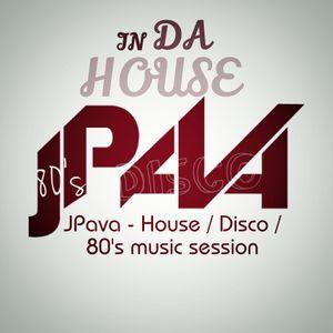 JPava - House / Disco / 80´s Music Set / Session
