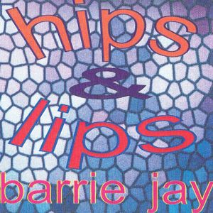 Hips and Lips Volume 1 (1999)