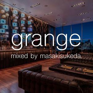 grange-uno- mixed by masaki sukeda
