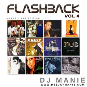 DJ MANIE presents: FLASHBACK4 (The Mixtape)