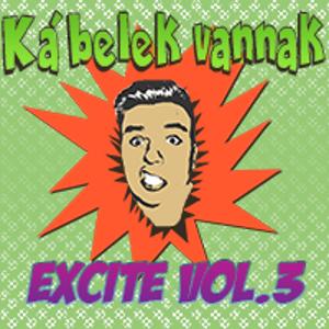 Kábelek Vannak - Excite vol.3