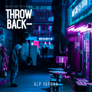Alp Yaprak / ThrowBack-