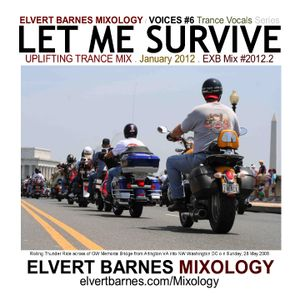 January 2012 VOICES 6: LET ME SURVIVE Uplifting Trance Vocals Mix