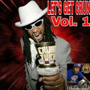 Let's Get Crunk Vol. 1