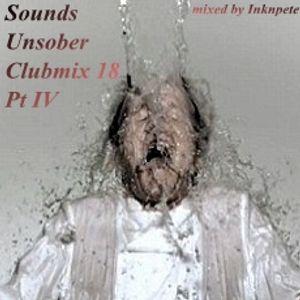Sounds Unsober Clubmix 18 Pt IV