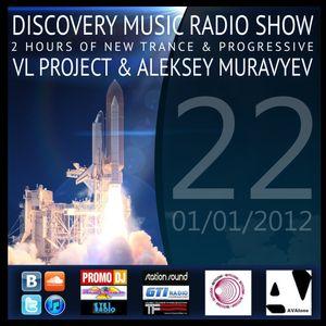 VL Project & Aleksey Muravyev - Discovery Music Radio Show # Episode # 022 (15/01/12)