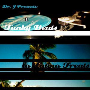 Dr. J Pres.: Funky Beats to Latino Treats (Part 1)