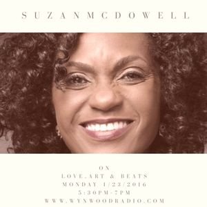 Love, Art and Beats Featuring Marketing Maven, Suzan McDowell 1/23/2017