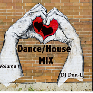 Progress Volume 1 - Dance/House Mix   By DJ Don-L
