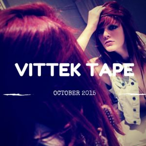 Vittek Mixtape - October 2015