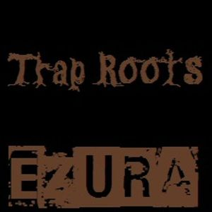 Trap Roots