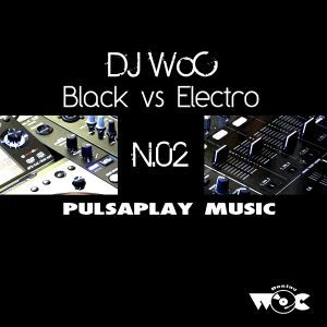 Black vs Electro Session by DJ WoC N02_2013