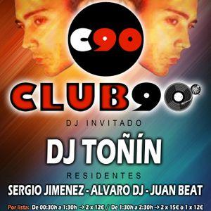 Club90 INAUGURACION djTOÑIN 12-12-2014