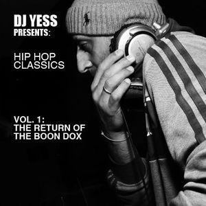 DJ Yess presents: Hip Hop Classics Vol.1: Return of the Boon Dox