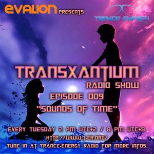 Evalion Presents TransXantium Episode 009 (Trance-Energy Radio)