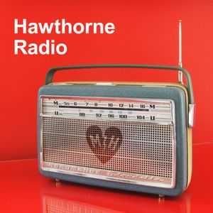 Hawthorne Radio Episode 4 (9/19/2011)