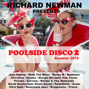 Richard Newman Presents Poolside Disco 2 Summer 2015