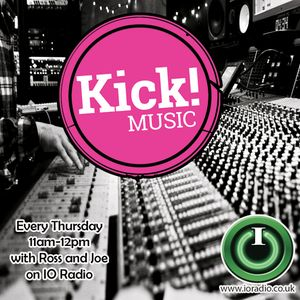 The Kick! Music Show with Ross Kick and Joe Punch on IO Radio 280416