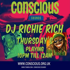 DJ Richie Rich Conscious Sounds Radio Show Soul Blend Show 28/04/16