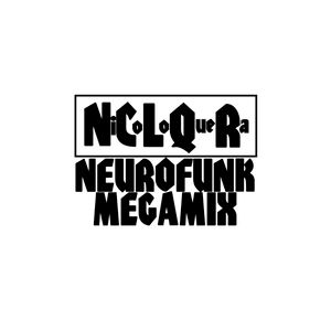 NEUROFUNK MEGAMIX !