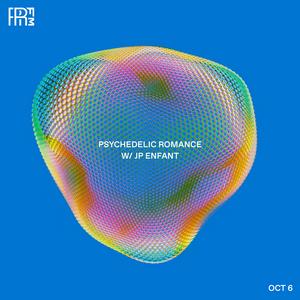 RRFM • Psychedelic Romance • 06-10-2021
