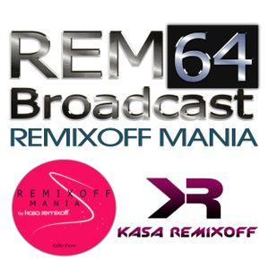 Kasa Remixoff - Remixoff Mania_064 (Radio Show)
