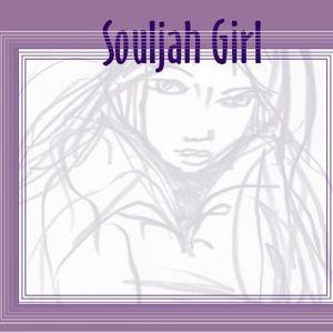 Souljah Girl