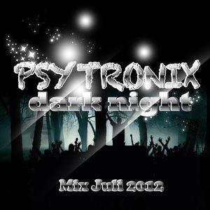 psytronix-dark-night_mix-juli-2012