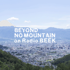 BEYOND NO MOUNTAIN on Radio BEEK #20 January 2021