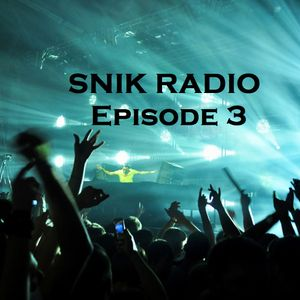 SNIK Radio Episode 3