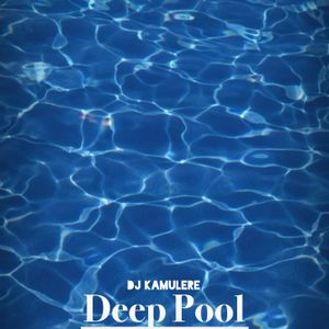 DJ Kamulere - Deep Pool
