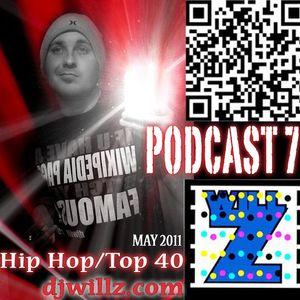 "DJ WILL Z - PODCAST 7 ""Hip Hop/Top 40"""
