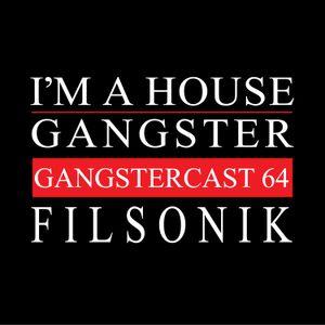 Filsonik - Gangstercast 64