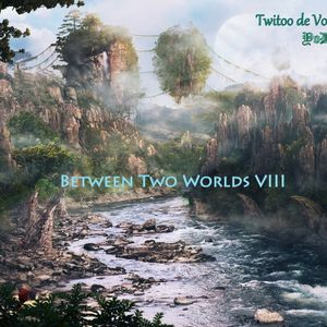Between Two Worlds Episode 002 (BTW 8 special - Hour 1 by YoDA)(24-05-2011)