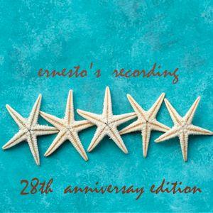 Ernesto's Recording 28th Anniversary Edition