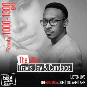 #TheVibe: with @TravisJayEnt & @Canniix 6.1.18 [ 10AM - 1PM ] GMT