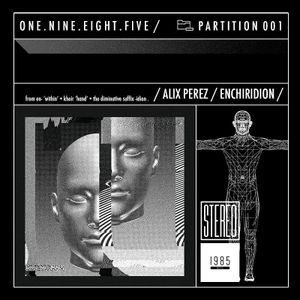 1985 Music Podcast - Partition 001 (Mixed by Alix Perez)