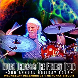 Butch Trucks & The Freight Train Band - The Funky Biscuit - Boca Raton, FL - 2016-12-28