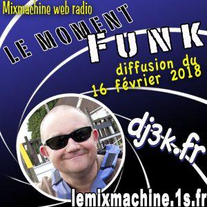 Moment Funk 20180216 by dj3k