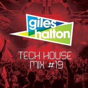 Tech House Mix #19 - Giles Halton