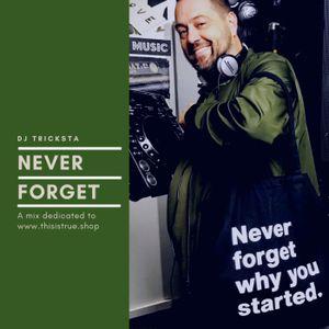 DJ Tricksta - Never Forget