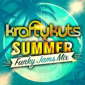 Krafty Kuts - Summer Midtempo Mix