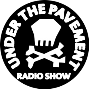 Under the Pavement 1 March 2011 Anarchy on the Airwaves