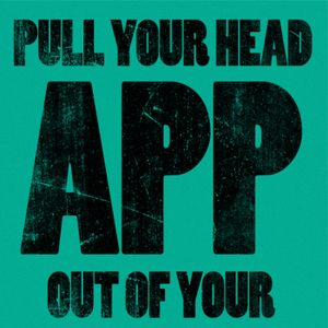Pull Your Head Out Of Your App: Week 2