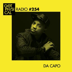 Get Physical Radio #254 mixed by Da Capo